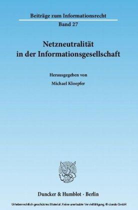 Netzneutralität in der Informationsgesellschaft.