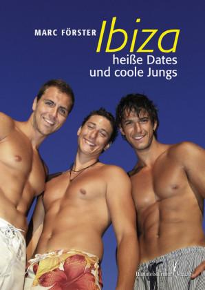 Ibiza - Heiße Dates und coole Jungs