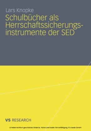 Schulbücher als Herrschaftssicherungsinstrumente der SED