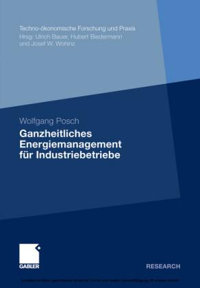 Ganzheitliches Energiemanagement für Industriebetriebe