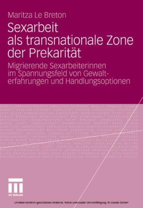 Sexarbeit als transnationale Zone der Prekarität