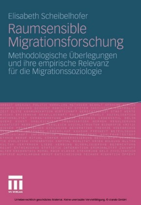 Raumsensible Migrationsforschung