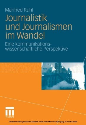 Journalistik und Journalismen im Wandel