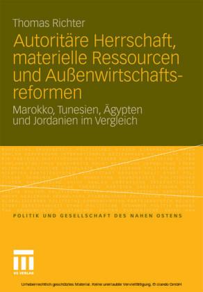 Autoritäre Herrschaft, materielle Ressourcen und Außenwirtschaftsreformen