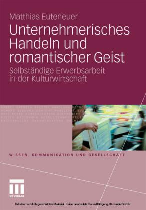 Unternehmerisches Handeln und romantischer Geist