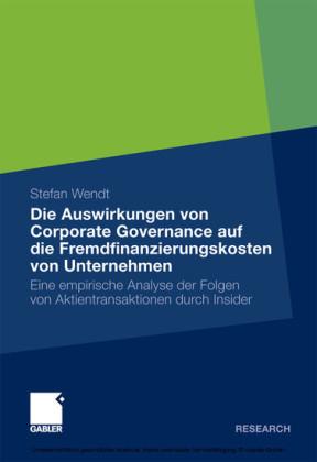 Die Auswirkungen von Corporate Governance auf die Fremdfinanzierungskosten von Unternehmen