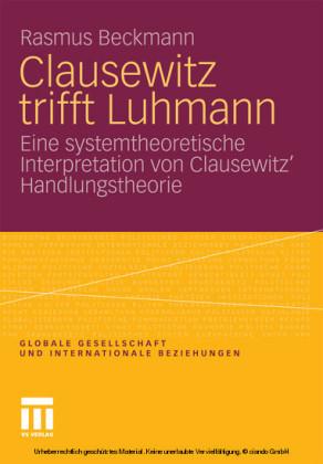 Clausewitz trifft Luhmann
