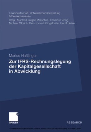 Zur IFRS-Rechnungslegung der Kapitalgesellschaft in Abwicklung