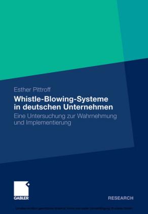 Whistle-Blowing-Systeme in deutschen Unternehmen