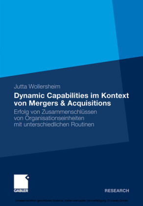 Dynamic Capabilities im Kontext von Mergers & Acquisitions