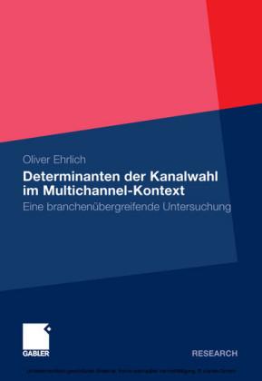 Determinanten der Kanalwahl im Multichannel-Kontext