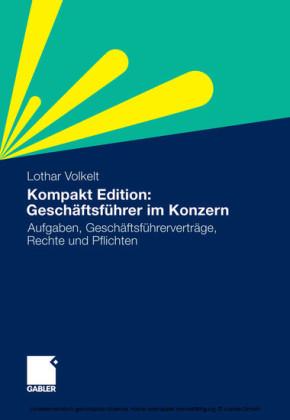Kompakt Edition: Geschäftsführer im Konzern