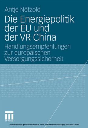 Die Energiepolitik der EU und der VR China