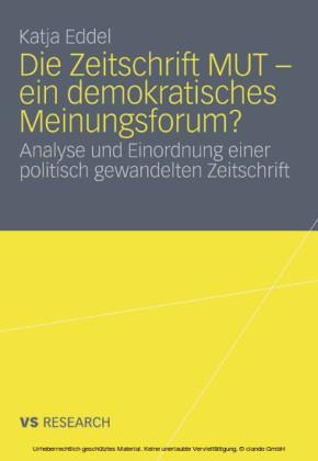 Die Zeitschrift MUT - ein demokratisches Meinungsforum?