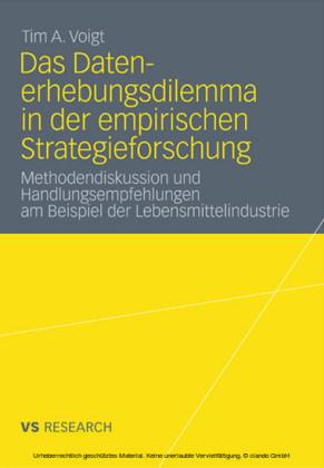 Das Datenerhebungsdilemma in der empirischen Strategieforschung