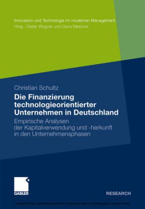 Die Finanzierung technologieorientierter Unternehmen in Deutschland