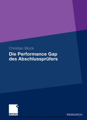 Die Performance Gap des Abschlussprüfers