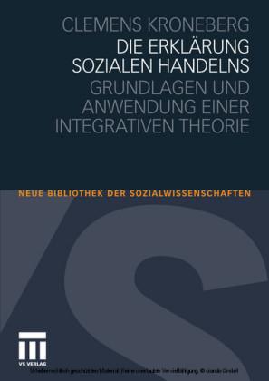 Die Erklärung sozialen Handelns