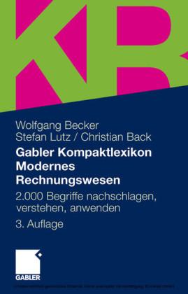 Gabler Kompaktlexikon Modernes Rechnungswesen