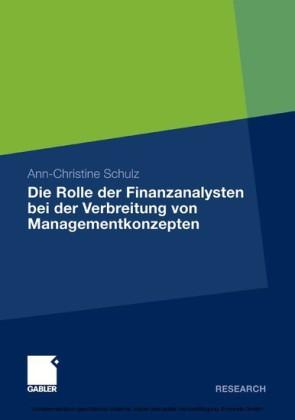 Die Rolle der Finanzanalysten bei der Verbreitung von Managementkonzepten