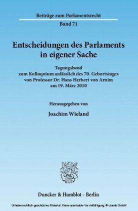 Entscheidungen des Parlaments in eigener Sache.