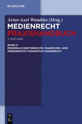 Rundfunk- und Presserecht/Veranstaltungsrecht/Schutz von Persönlichkeitsrechten