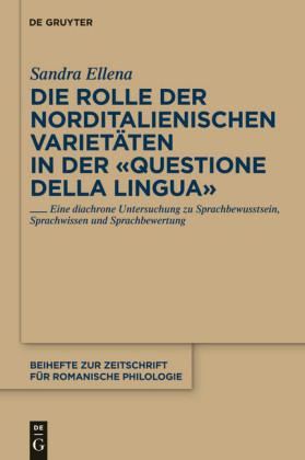 Die Rolle der norditalienischen Varietäten in der 'Questione della lingua'