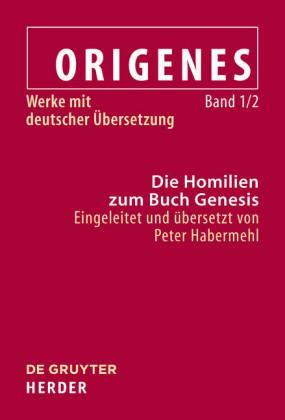 Die Homilien zum Buch Genesis