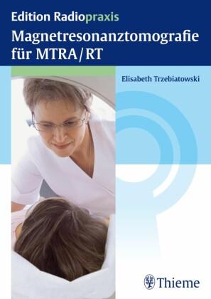Magnetresonanztomografie für MTRA/RT