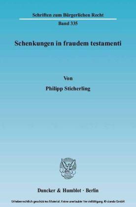 Schenkungen in fraudem testamenti