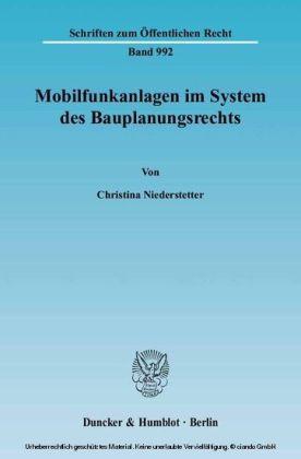 Mobilfunkanlagen im System des Bauplanungsrechts