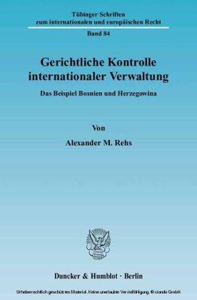 Gerichtliche Kontrolle internationaler Verwaltung.