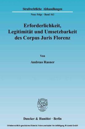 Erforderlichkeit, Legitimität und Umsetzbarkeit des Corpus Juris Florenz.