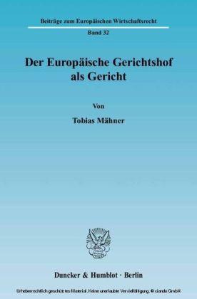 Der Europäische Gerichtshof als Gericht