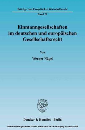 Einmanngesellschaften im deutschen und europäischen Gesellschaftsrecht