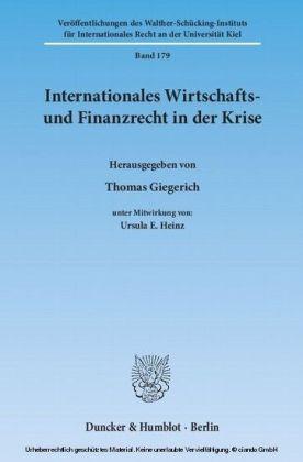 Internationales Wirtschafts- und Finanzrecht in der Krise.