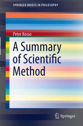 A Summary of Scientific Method