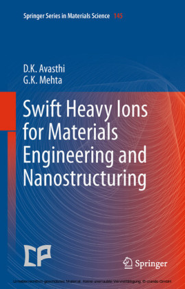 Swift Heavy Ions for Materials Engineering and Nanostructuring