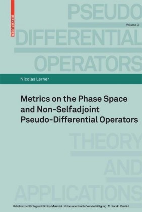 Metrics on the Phase Space and Non-Selfadjoint Pseudo-Differential Operators