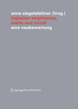 Logischer Empirismus, Werte und Moral