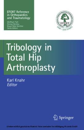 Tribology in Total Hip Arthroplasty