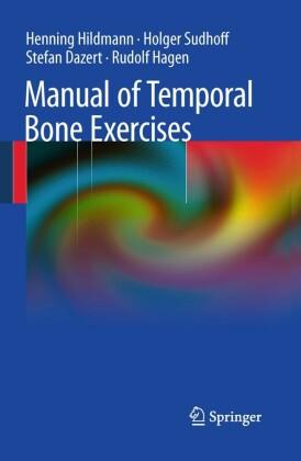 Manual of Temporal Bone Exercises