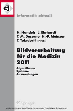 Bildverarbeitung für die Medizin 2011