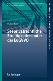 Seeprivatrechtliche Streitigkeiten unter der EuGVVO