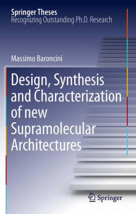 Design, Synthesis and Characterization of new Supramolecular Architectures