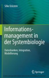 Informationsmanagement in der Systembiologie