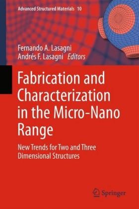 Fabrication and Characterization in the Micro-Nano Range