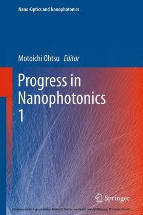 Progress in Nanophotonics 1