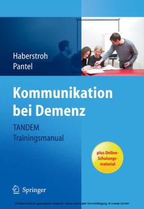 Kommunikation bei Demenz - TANDEM Trainingsmanual