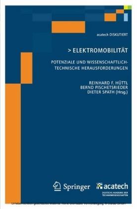 Elektomobilität - Potenziale und wissenschaftlich-technische Herausforderungen